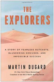 THE EXPLORERS by Martin Dugard