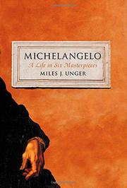MICHELANGELO by Miles J. Unger