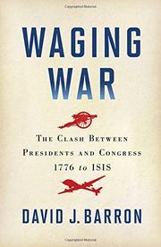 WAGING WAR by David J. Barron