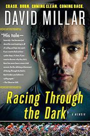 RACING THROUGH THE DARK by David Millar