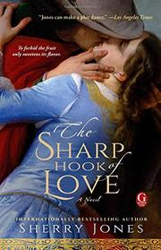 THE SHARP HOOK OF LOVE by Sherry Jones