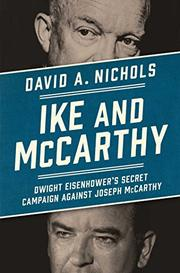 IKE AND MCCARTHY by David A. Nichols