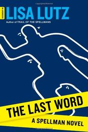 THE LAST WORD by Lisa Lutz