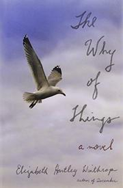 THE WHY OF THINGS by Elizabeth Hartley Winthrop