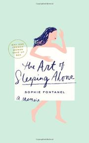 THE ART OF SLEEPING ALONE by Sophie Fontanel