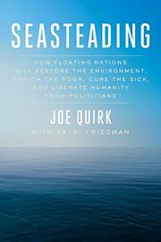 SEASTEADING by Joe Quirk