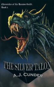 THE SILVER TALON by A.J. Cunder