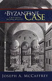 A BYZANTINE CASE by Joseph A. McCaffrey