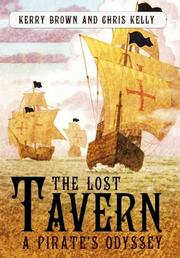 THE LOST TAVERN by Kerry  Brown