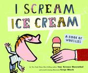 I SCREAM ICE SCREAM! by Amy Krouse Rosenthal