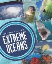 SEYMOUR SIMON'S EXTREME OCEANS by Seymour Simon