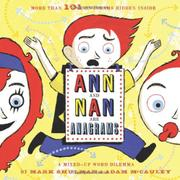 ANN AND NAN ARE ANAGRAMS by Mark Shulman
