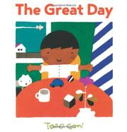 THE GREAT DAY by Taro Gomi