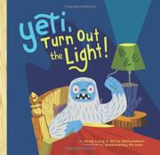 YETI, TURN OUT THE LIGHT! by Greg  Long
