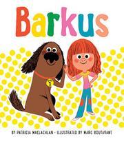 BARKUS by Patricia MacLachlan