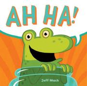AH HA! by Jeff Mack
