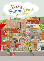 BUSY BUNNY DAYS by Britta Teckentrup