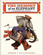 THE MEMORY OF AN ELEPHANT by Sophie Strady