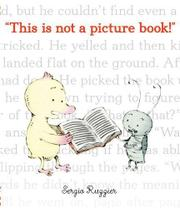 THIS IS NOT A PICTURE BOOK by Sergio Ruzzier