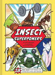 INSECT SUPERPOWERS by Kate Messner