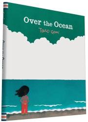 OVER THE OCEAN by Taro Gomi