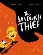 THE SANDWICH THIEF by André Marois