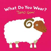 WHAT DO YOU WEAR? by Tari Gomi