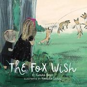 THE FOX WISH by Kimiko Aman