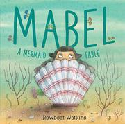 MABEL by Rowboat Watkins