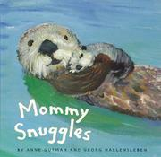 MOMMY SNUGGLES by Anne Gutman