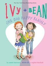 IVY AND BEAN ONE BIG HAPPY FAMILY by Annie Barrows