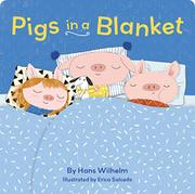 PIGS IN A BLANKET by Hans Wilhelm