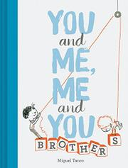 YOU AND ME, ME AND YOU by Miguel Tanco