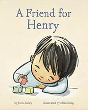 A FRIEND FOR HENRY by Jenn Bailey