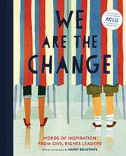 WE ARE THE CHANGE by Chronicle Books