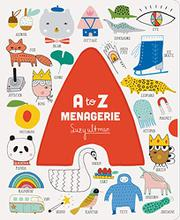 A TO Z MENAGERIE by Suzy Ultman