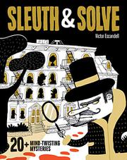 SLEUTH & SOLVE by Ana Gallo