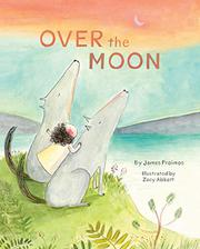OVER THE MOON by James Proimos