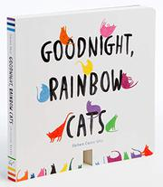 GOODNIGHT, RAINBOW CATS by Bàrbara Castro Urío