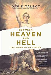 BETWEEN HEAVEN AND HELL by David Talbot