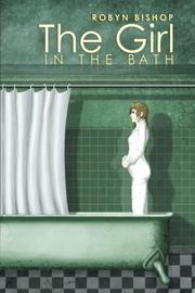 The Girl in the Bath by Robyn Bishop