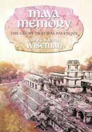 MAYA MEMORY by Dolly Calderon Wiseman