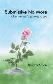 SUBMISSIVE NO MORE by Barbara Moore