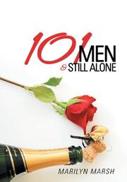 101 MEN AND STILL ALONE by Marilyn Marsh