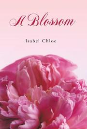 A BLOSSOM by Isabel Chloe
