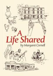 A Life Shared by Margaret Cornell