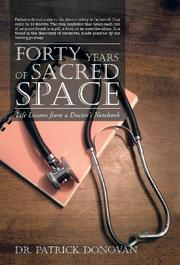 FORTY YEARS OF SACRED SPACE by Patrick Donovan
