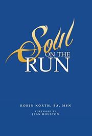 SOUL ON THE RUN by Robin Korth