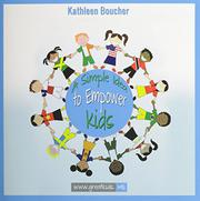 A Simple Idea to Empower Kids by Kathleen Boucher