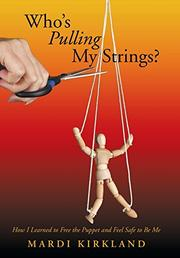 Who's Pulling My Strings? by Mardi Kirkland